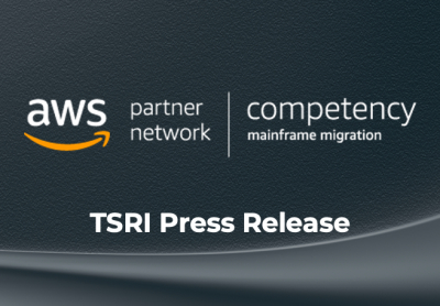 Press Release: TSRI Achieves AWS Mainframe Migration Competency Status